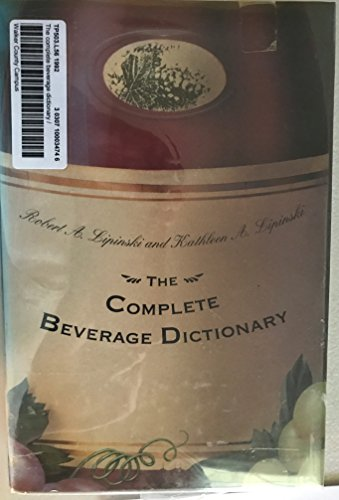 9780442239879: The Complete Beverage Dictionary