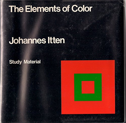The Elements of Color: Study Material: Itten, Johannes