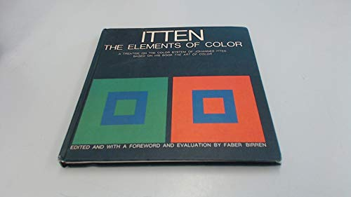 9780442240387: The Elements of Color: A Treatise on the Color System of Johannes Itten Based on His Book the Art of Color