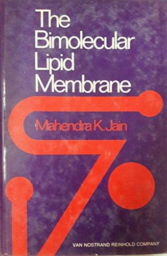 The Bimolecular Lipid Membrane: a System,: Jain, Mahendra, K.,