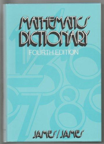 Mathematics dictionary: Glenn James