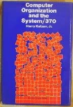 9780442242503: Computer Organization and the System/370