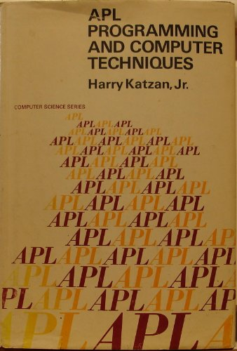 9780442242510: A. P. L. Programming and Computer Techniques