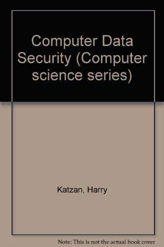 Computer Data Security (Computer science series)
