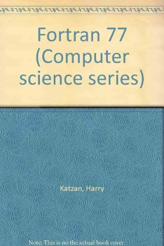 9780442242787: Fortran 77 (Computer science series)