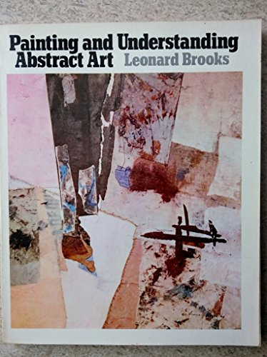 9780442243340: Painting and Understanding Abstract Art