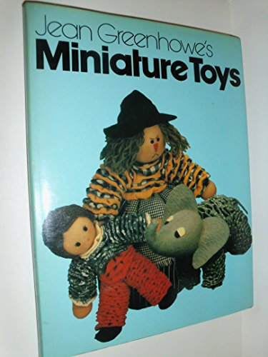 Jean Greenhowe's Miniature Toys (0442243383) by Greenhowe, Jean