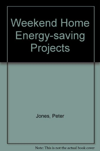 Weekend Home Energy Saving Projects (0442244843) by Peter Jones