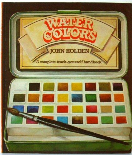 Watercolors (9780442244996) by Holden, John