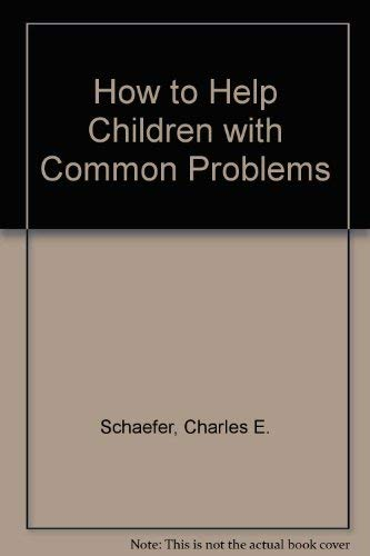 9780442245061: How to Help Children with Common Problems