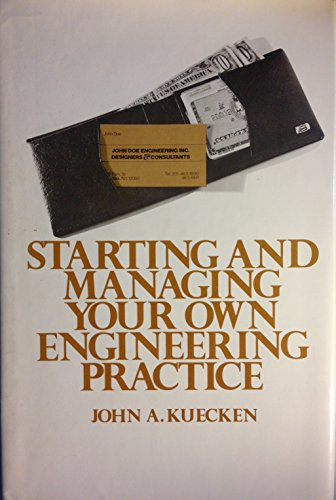 9780442245139: Starting and Managing Your Own Engineering Practice