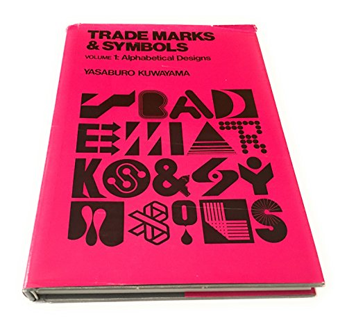 Trademarks & Symbols. Volume 1: Alphabetical Design