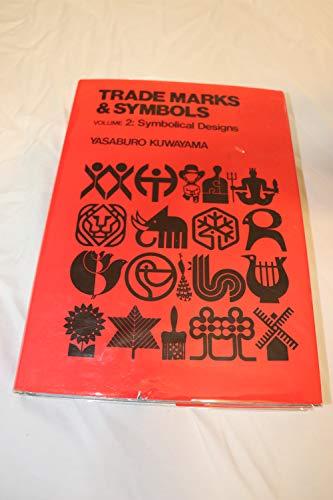 9780442245641: Trade Marks & Symbols, Vol. 2: Symbolical Designs (Trade Marks and Symbols)