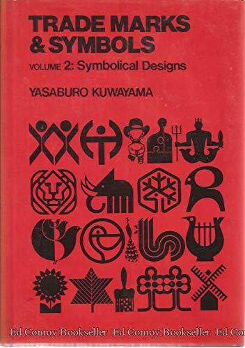 Symbolical Designs (Trade Marks and Symbols Volume 2): Kuwayama, Yasaburo