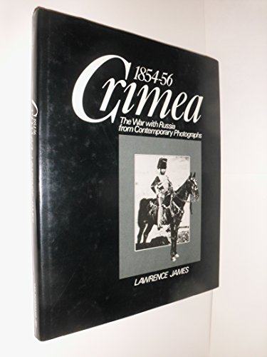 9780442245696: Crimea 1854-56: The War With Russia from Contemporary Photographs