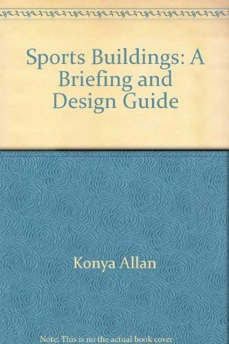 9780442246303: Sports Buildings: A Briefing and Design Guide