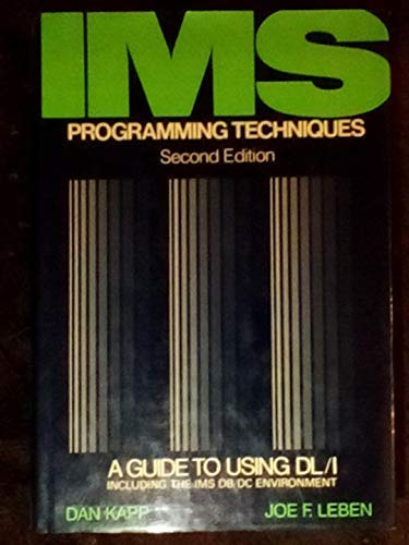 IMS programming techniques: A guide to using: Dan Kapp