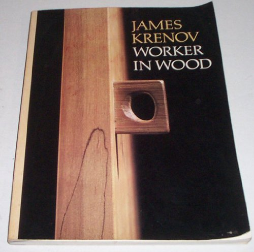 James Krenov: Worker in Wood (0442246641) by James Krenov