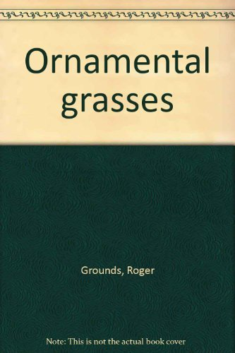 9780442247072: Ornamental Grasses