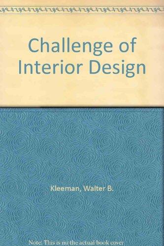 Challenge of Interior Design: Kleeman, Walter B.