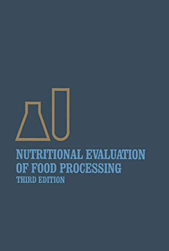 9780442247621: Nutritional Evaluation of Food Processing