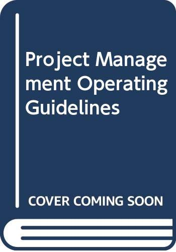 Project management operating guidelines: Directives, procedures, and forms (0442248245) by Kerzner, Harold