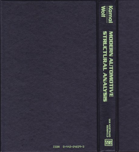 Modern Automotive Structural Analysis: Wolf, Joseph A.,