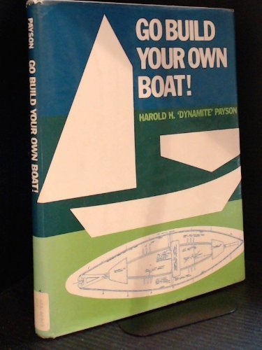 9780442248680: Go Build Your Own Boat!