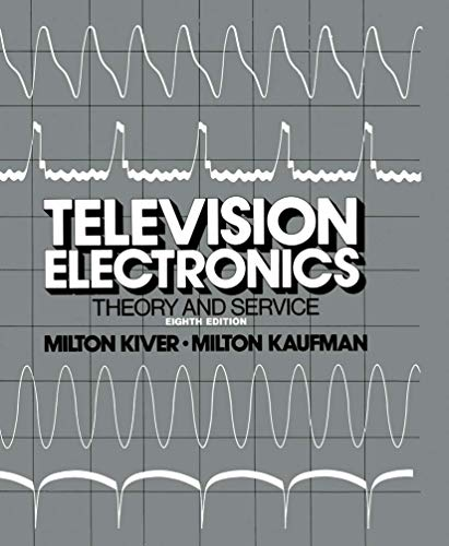 9780442248710: Television Electronics: Theory and Servicing
