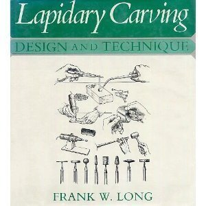 9780442248826: Lapidary Carving: Design and Techniques