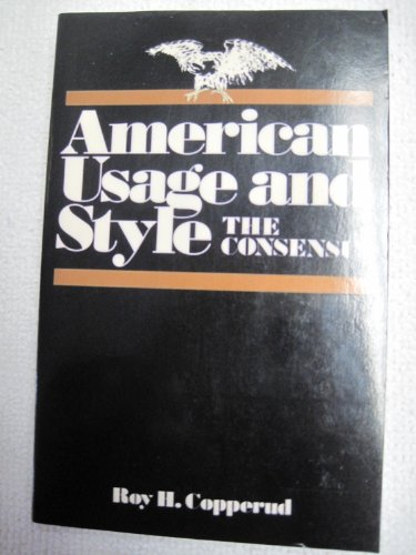 9780442249069: American Usage and Style: The Consensus