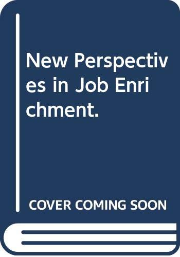 9780442249656: New Perspectives in Job Enrichment.