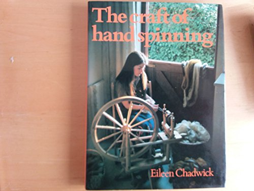 9780442250331: THE CRAFT OF HAND SPINNING.