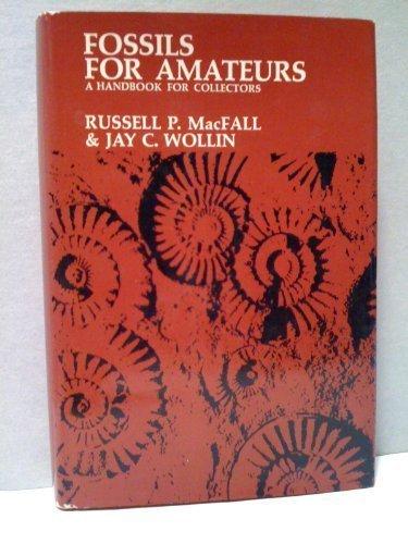 9780442250607: Fossils for Amateurs: A Handbook