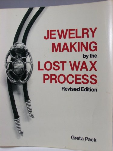 9780442251765: Jewelry Making by the Lost Wax Process