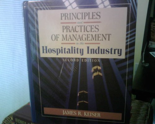 Principles and Practices of Management in the: James Keiser