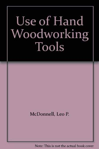 9780442252717: Use of Hand Woodworking Tools