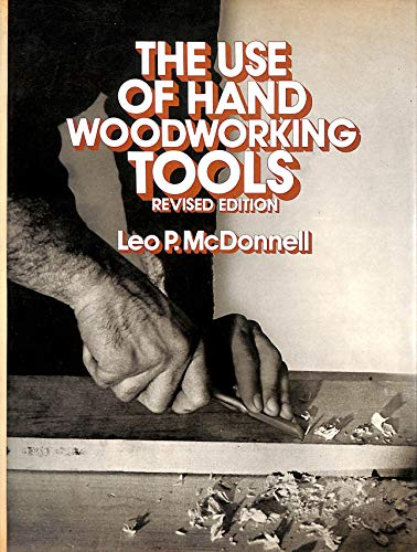 9780442252731: Use of Hand Woodworking Tools