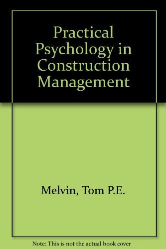 9780442252984: Practical Psychology in Construction Management