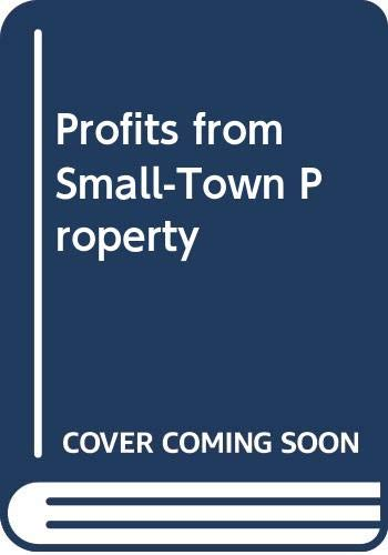 Profits from Small-Town Property: J. H. Koch