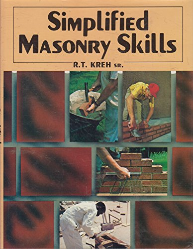 Simplified Masonry Skills: Kreh, Richard T.,