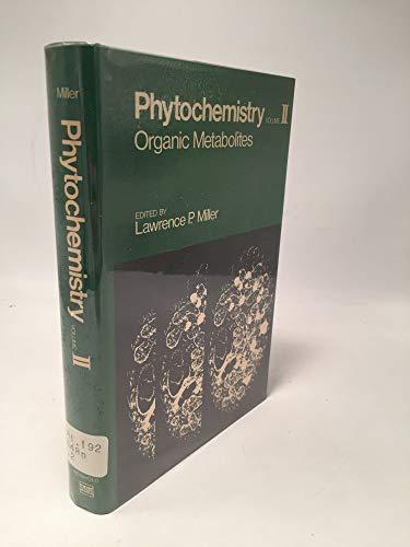 9780442253851: Phytochemistry: Organic Metabolites v. 2