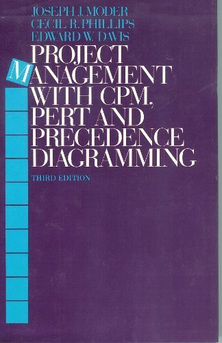 9780442254155: Project Management With Cpm, Pert and Precedence Diagramming