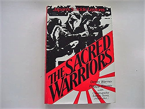 9780442254186: The Sacred Warriors: Japan's Suicide Legions