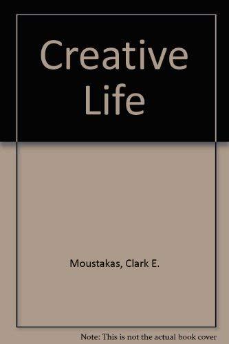 Creative Life: Clark E. Moustakas