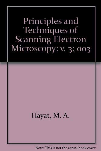 9780442256821: Principles and Techniques of Scanning Electron Microscopy, Vol. 3