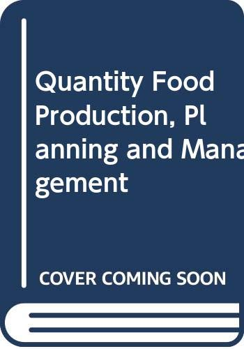 9780442257453: Quantity Food Production, Planning and Management