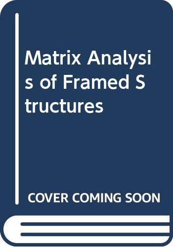 9780442257736: Matrix Analysis of Framed Structures