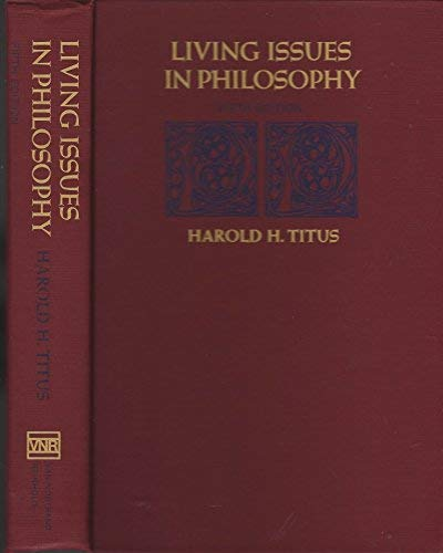 9780442258184: Living Issues in Philosophy