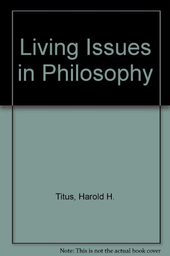 Living Issues in Philosophy: Harold H. Titus; Marilyn S. Smith
